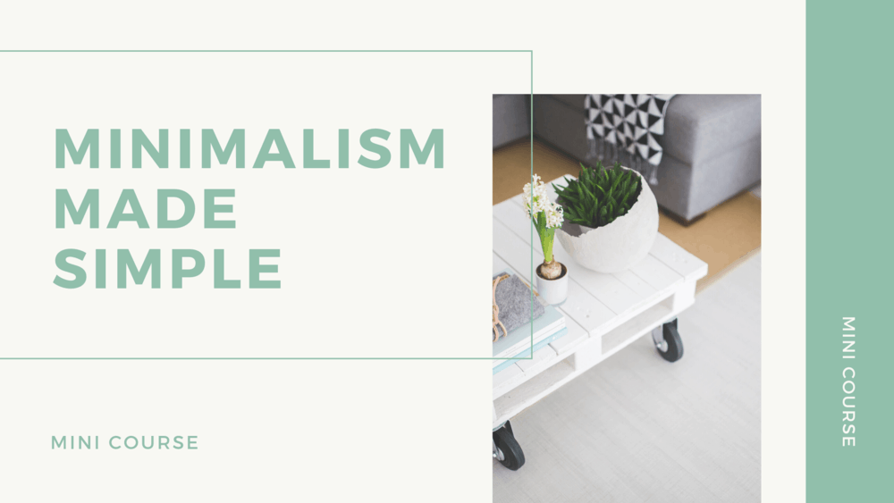 Beginning Minimalism Course - Want to create an intentional life of less? Learn all about the Beginning Minimalism Course HERE