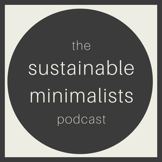 The Sustainable Minimalists Podcast -